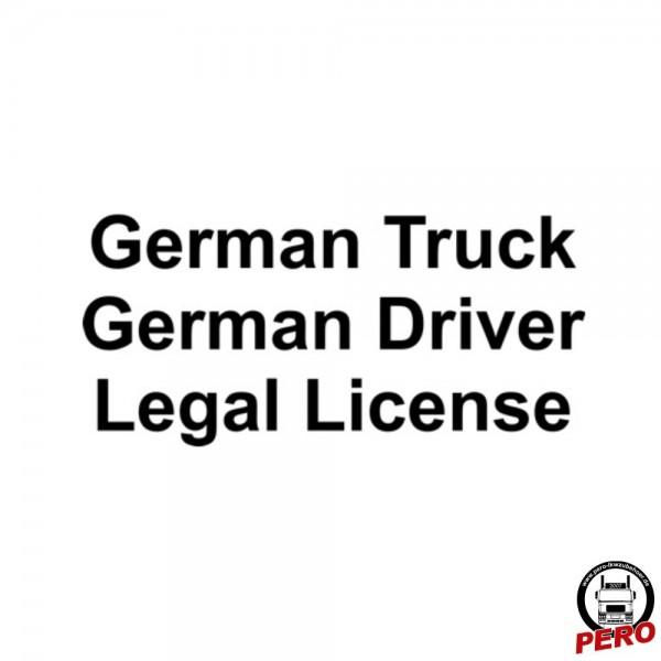 Aufkleber German Truck, German Driver, Legal License 10cm, silber
