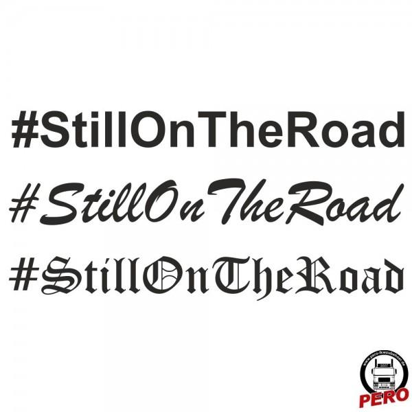 Aufkleber #StillOnTheRoad als Schriftzug 56cm
